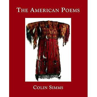 The American Poems by Simms & Colin