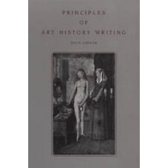 Principles of Art History Writing by David Carrier - 9780271009452 Bo