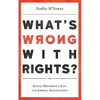 Whats Wrong with Rights by Radha DSouza