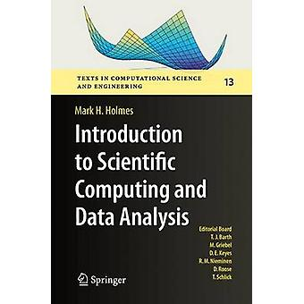 Introduction to Scientific Computing and Data Analysis by Holmes