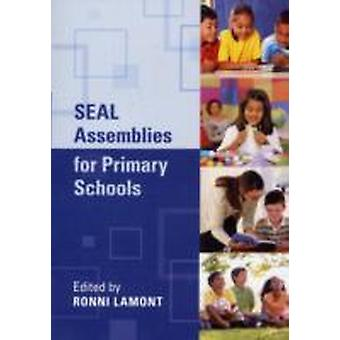 SEAL Assemblies for Primary School by Edited by Ronni Lamont