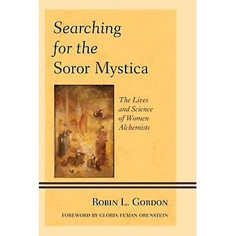 SEARCHING FOR THE SOROR MYSTICPB by Gordon & Robin L.