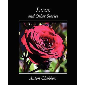 Love and Other Stories de Checkov et Anton