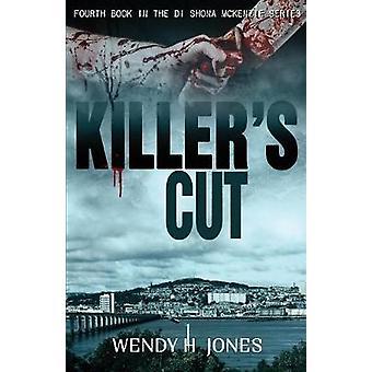 Killers Cut by Jones & Wendy H.