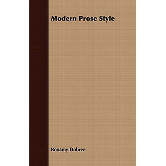 Modern Prose Style by Dobree & Bonamy