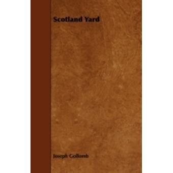 Scotland Yard by Gollomb & Joseph