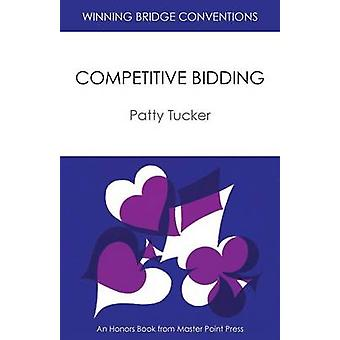 Winning Bridge Conventions Competitive Bidding by Tucker & Patty