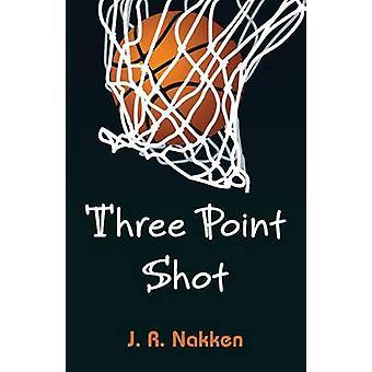 Three Point Shot by Nakken & J. R.