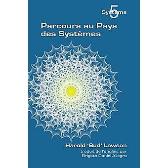 Parcours Au Pays Des Systemes by Lawson & Harold Bud