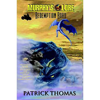 MURPHYS LORE REDEMPTION ROAD by Thomas & Patrick