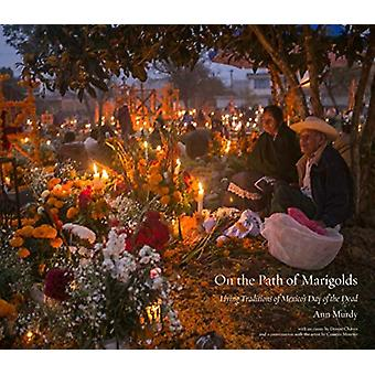On the Path of the Marigolds by Ann Murdy