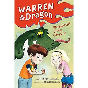 Warren & Dragon Weekend With Chewy by Ariel Bernstein - 978042528