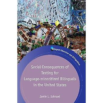 Social Consequences of Testing for Language-minoritized Bilinguals in