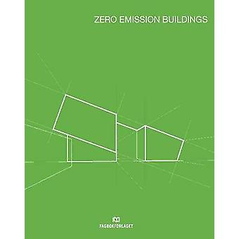 Zero Emission Buildings by Anne-Grete Hestnes - 9788245020557 Book