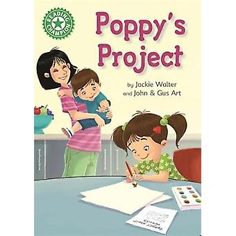Reading Champion - Poppy's Project - Independent Reading Green 5 by Jac