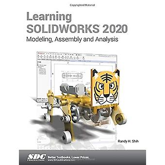 Learning SOLIDWORKS 2020 by Randy Shih