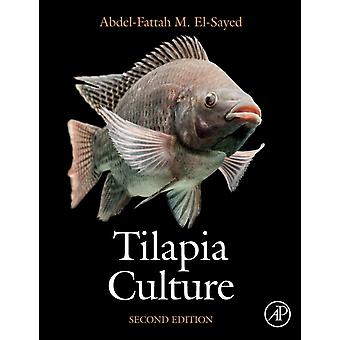 Tilapia Culture  Second Edition by Abdel Fattah M El Sayed