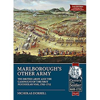 Marlborough'S Other Army - The British Army and the Campaigns of the F