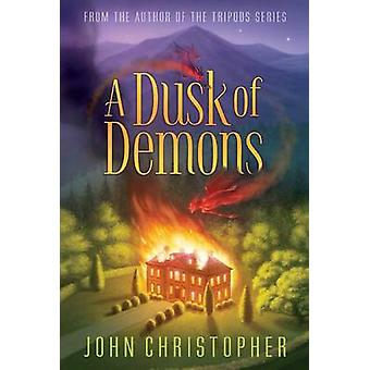 A Dusk of Demons by John Christopher - 9781481420181 Book