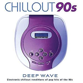 Chillout 90s [CD] USA import