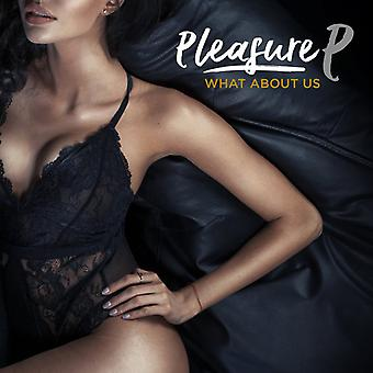 Pleasure P - What About Us [CD] USA import
