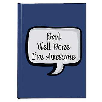 Pappa Godt Gjort Im Awesome Tale Boble Hardback Journal