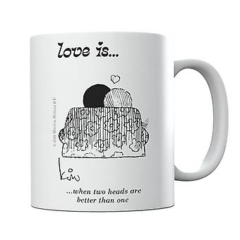 Love Is When Two Heads Are Better Than One Mug