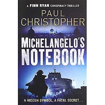 Michelangelo's Notebook (Finn Ryan Conspiracy Thrillers)