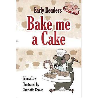 Dice Mice Readers: Bake me� a Cake (Dice Mice Readers)