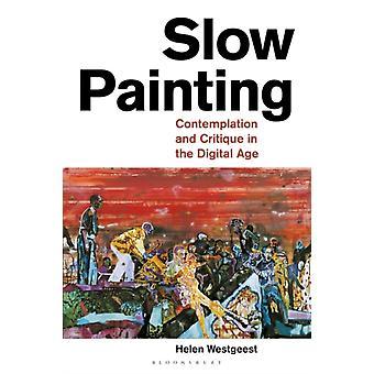 Slow Painting by Westgeest & Helen Leiden University & Netherlands