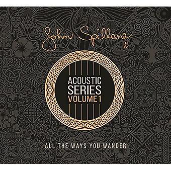 John Spillane - Kaikki tavat, joilla haluat [CD] Usa:n tuonnin