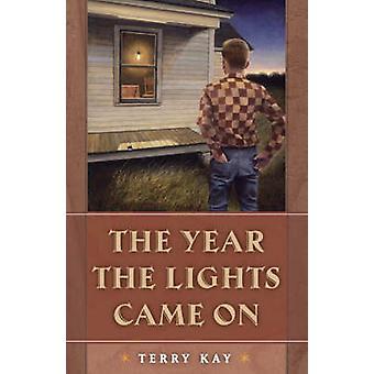 テリー・ケイがライトを点灯した年 - 9780820329611 ブック