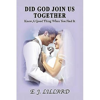 Did God Join Us Together by Ej Lillard - 9781450005029 Book