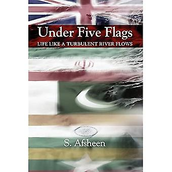 Under Five Flags: Leven als een turbulente rivier stroomt