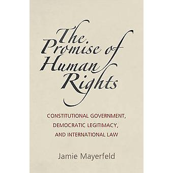 The Promise of Human Rights by Jamie Mayerfeld