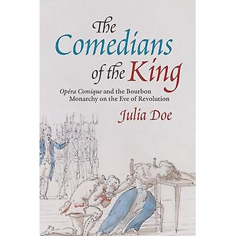 The Comedians of the King by Julia Doe