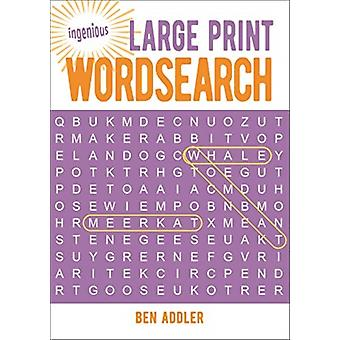 Large Print Wordsearch by Addler & Ben