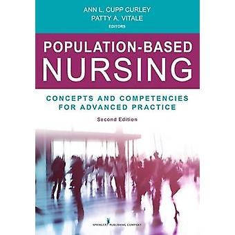 Population, deuxième édition Concepts et compétences de soins infirmiers de pratique avancée par Curley & Ann L