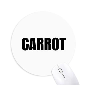gulrot vegetabilsk navn mat runde sklisikker gummi musematpad spillet kontor musematte