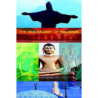 Sociology of Religion by Malcolm Hamilton