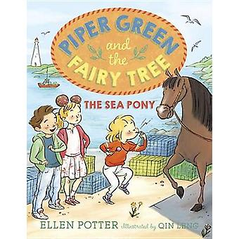 Verde de Piper e a fada árvore o pônei de mar por Ellen Potter