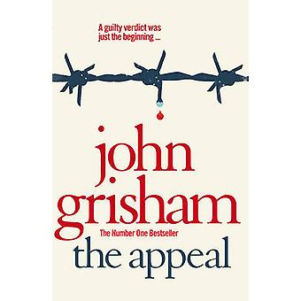 The Appeal by John Grisham - 9780099537045 Book