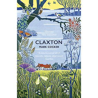 Claxton - note di campo da un piccolo pianeta di Mark Cocker - 97800995934