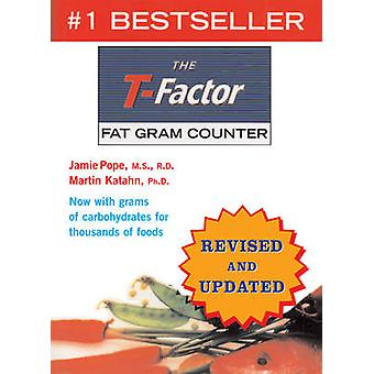 The T-Factor Fat Gram Counter (Revised and Updated) by Jamie Pope - M