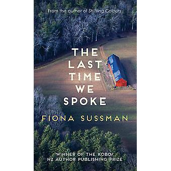The Last Time We Spoke by Fiona Sussman - 9780749020644 Book