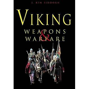 Viking vapen och krigföring av John Kim Siddorn - 9780752428475 bok