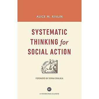 Systematische Denken für soziales Handeln (mit einem neuen Vorwort) von Alice