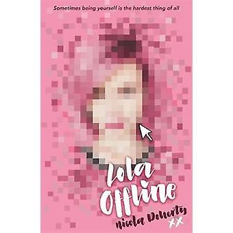 Lola Offline - 9781510100510 Book