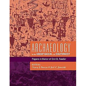 Archaeology in the Great Basin and Southwest - Papers in Honor of Don
