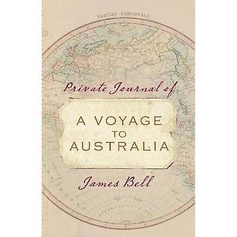 Private diario di viaggio in Australia da James Bell - 978174237795